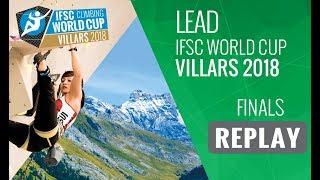 IFSC Climbing World Cup Villars 2018 - Lead - Finals - Men/Women