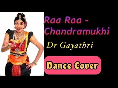 Raa raa from chandramukhi bharatnatyam dance performance by...