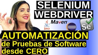 Automatización de Pruebas con Selenium WebDriver + Java | Tutorial paso a paso