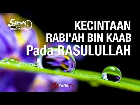 Kecintaan Rabi'ah bin Ka'ab Kepada Rasulullah - 5 Menit Yang Menginspirasi