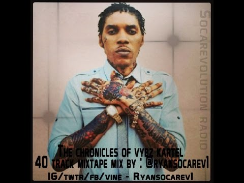 Vybz Kartel Mix (Best Of Vybz Kartel) - Chronicle MixTape - August 2014