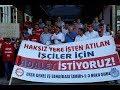 İzmir'de kadro istekleri için atılan işçiler adalet istiyor