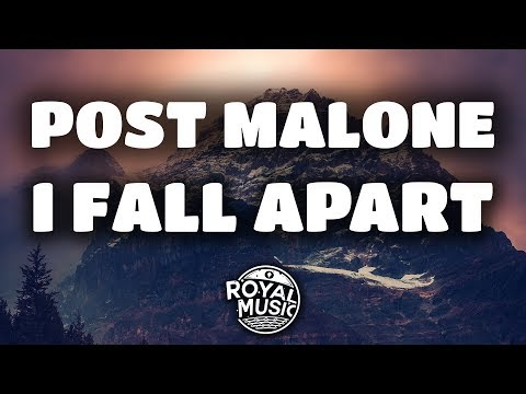 Post Malone - I Fall Apart (Lyrics / Lyric Video)