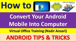 (Android Tips) How to Convert Your Android Mobile into Computer [English]