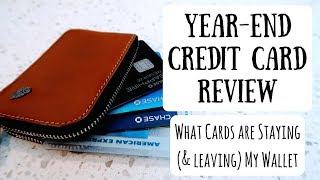 What's In My Wallet? | 2017 Review of Credit Cards That Are New, Staying & Leaving