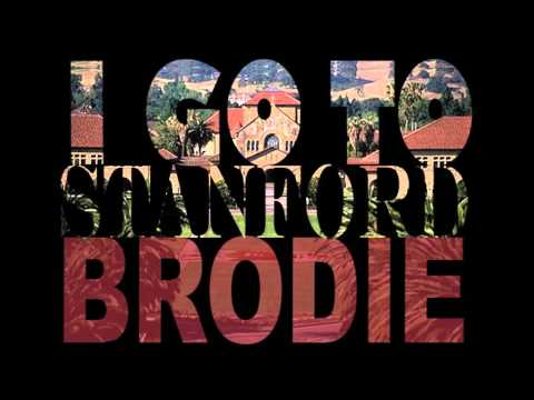 A-Wilk and Kulabafi: I Go To Stanford BRODIE