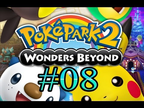 Let's Play : Poképark 2 Wonders Beyond - Parte 8