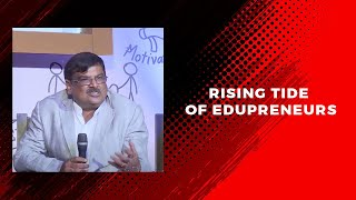 RISING TIDE OF EDUPRENEURS