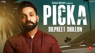 PICKA (FULL SONG) Dilpreet Dhillon - parmish Verma - desi crew | NEW PUNJABI SONG 2018 | AVVY K