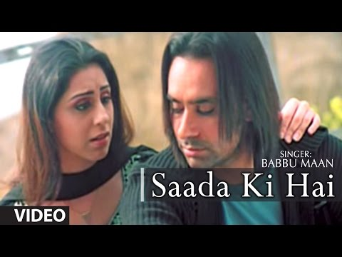 Babbu Maan : Saada Ki Hai Full Video Song | Rabb Ne Banaiyan...