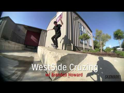 WestSide Cruzing | w/ Branden Howard