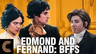 Edmond and Fernand: BFFs
