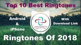 Top 10 Best Ringtones 2018 [Download Link]