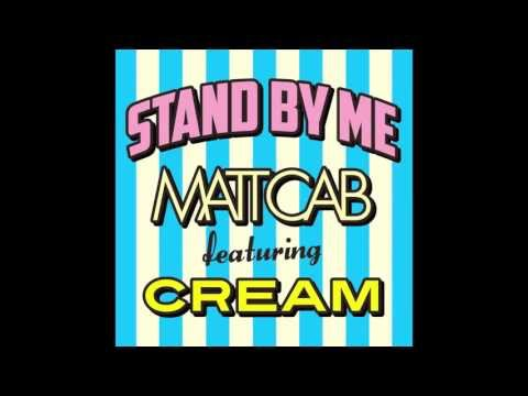 Matt Cab - STAND BY ME feat. CREAM (Audio)