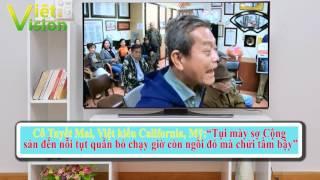"""Cô Mai, Việt kiều Mỹ: """"Tụi mày sợ Cộng sản tụt cả quần còn ngồi đấy chửi tầm bậy"""""""