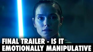 Star Wars: The Rise of Skywalker | Final Trailer Emotionally Manipulating us with Nostalgia?
