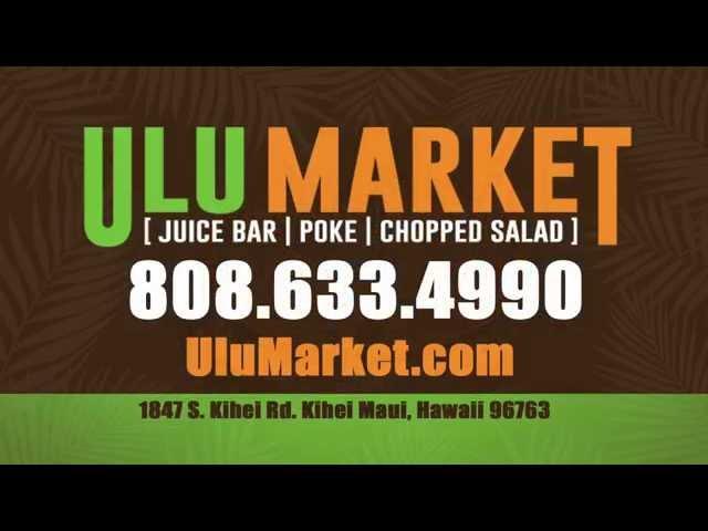 Ulu Market - Kihei Maui, Hawaii