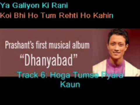 Prashant Tamang - Hoga Tumse Pyara Kaun (+ Lyrics)