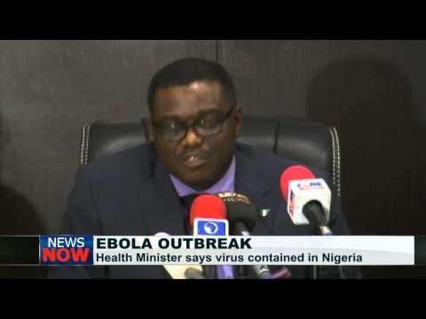 Nigeria's Health Minister says ebola now contained