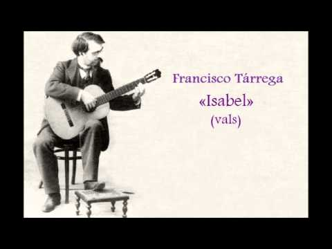 Francisco Tarrega - Isabel