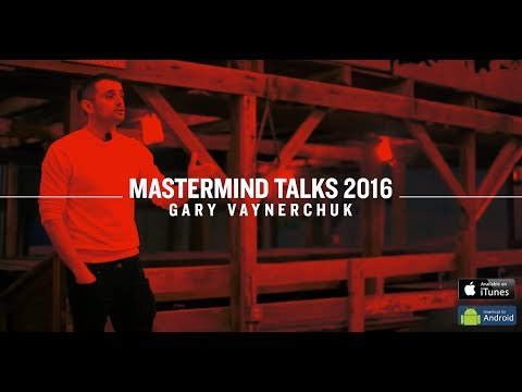 MastermindTalks Keynote 2016 | Gary Vaynerchuk