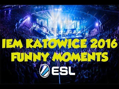 IEM Katowice 2016  Funny Moments