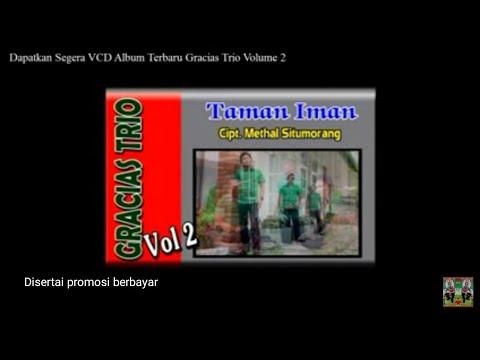 Trio Gracias (Official Video) Lagu Batak Terbaru dan Terpopuler 2015  Taman Iman