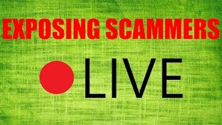 Exposing Scammers Livestream!