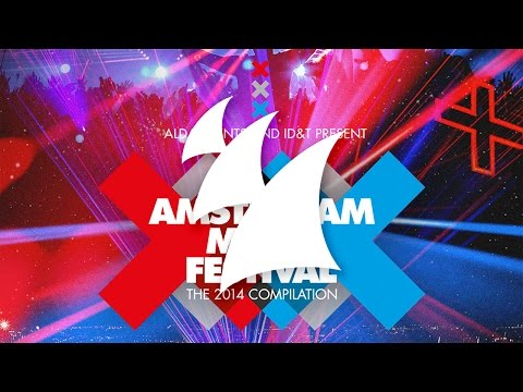 Amsterdam Music Festival - The 2014 Compilation [OUT NOW!]