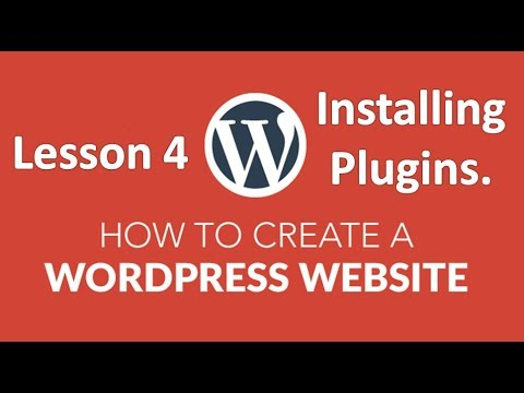 How to Build a Website Using WordPress Tutorial: Lesson 4 (Installing Plugins)