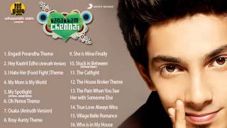 Vanakkam Chennai - Vanakkam Chennai Music Box - Original Soundtrack & Background Music by Anirudh