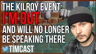 THE KILROY FREE SPEECH EVENT - WHY I WILL NOT BE SPEAKING THERE ANY LONGER