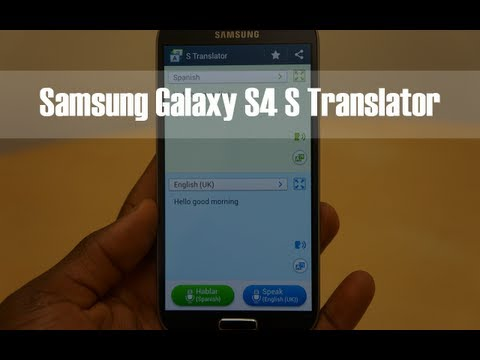 Samsung Galaxy S4 S Translator Demo with Spanish