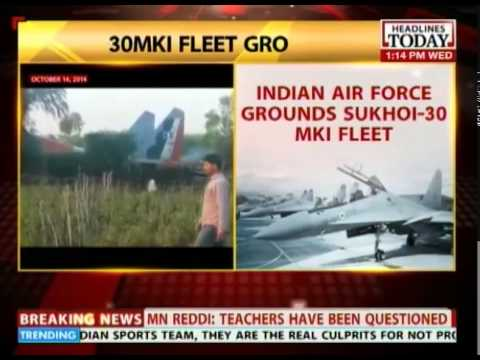 Indian Air Force grounds Sukhoi-30MKI fleet