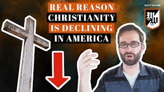 The Real Reason Christianity Is Declining In America | The Matt Walsh Show Ep. 4
