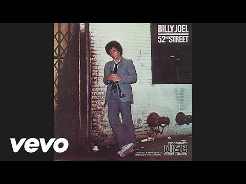 Billy Joel - 52nd Street (Audio)