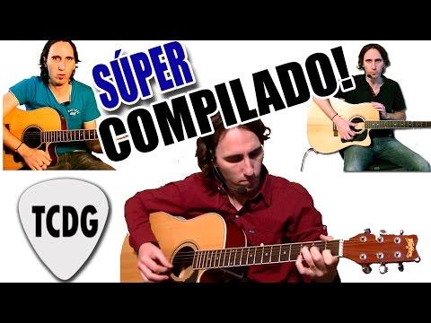 Súper Compilado! Los Mejores Videos Para Aprender Como Tocar Guitarra Acústica - PARTE 1 TCDG