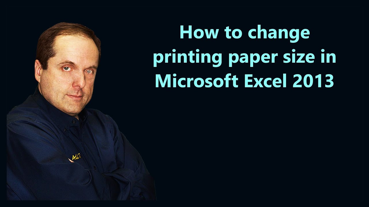 Custom paper size excel 2013