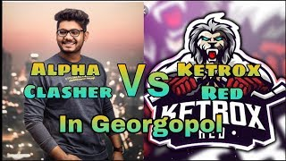 #AlphaClasher #GamingGuru #KeTRoXReD Alpha Clasher Vs KeTRoX ReD In Georgopol #ShaktimaanGaming