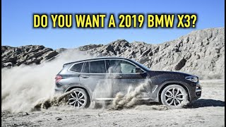 WATCH THIS BEFORE YOU BUY THE NEW 2019 BMW X3..