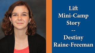 Lift Mini Camp Story - Destiny Raine-Freeman