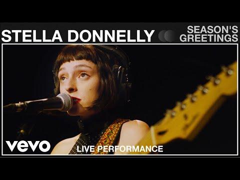 Stella Donnelly - Season's Greetings - Live Performance   Vevo