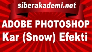 Adobe Photoshop - Ders 16 - Kar (Snow) Efekti