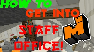 MINEPLEX STAFF OFFICE TOUR/ HOW TO GET INTO IT
