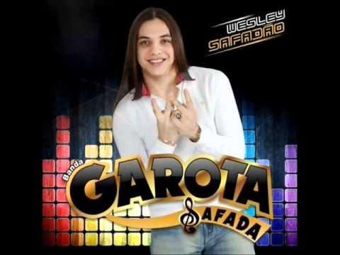 GAROTA SAFADA - DESCE PIRIGUETE - REPERTORIO ABRIL 2011