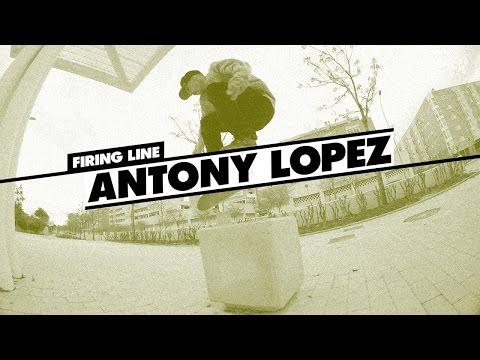 Firing Line: Antony Lopez