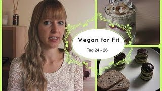 Vegan for Fit Challenge - Tag 24- 26 | Food-Diary