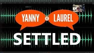 Laurel or Yanni SETTLED by Audio Experts - KEN HERON - What do YOU hear?