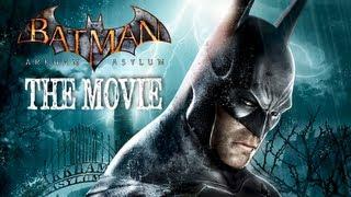 Batman: Arkham Asylum (Game Movie)
