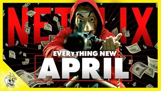 Everything New on NETFLIX April 2020 + Everything Leaving Netflix This Month | Flick Connection